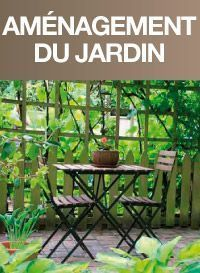 AM�NAGEMENT<BR/> DU JARDIN