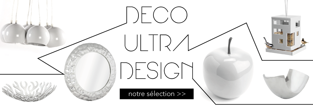 S?LECTION POUR UNE D?CO ULTRA DESIGN : evenenement shopping sur Jardindeco.com