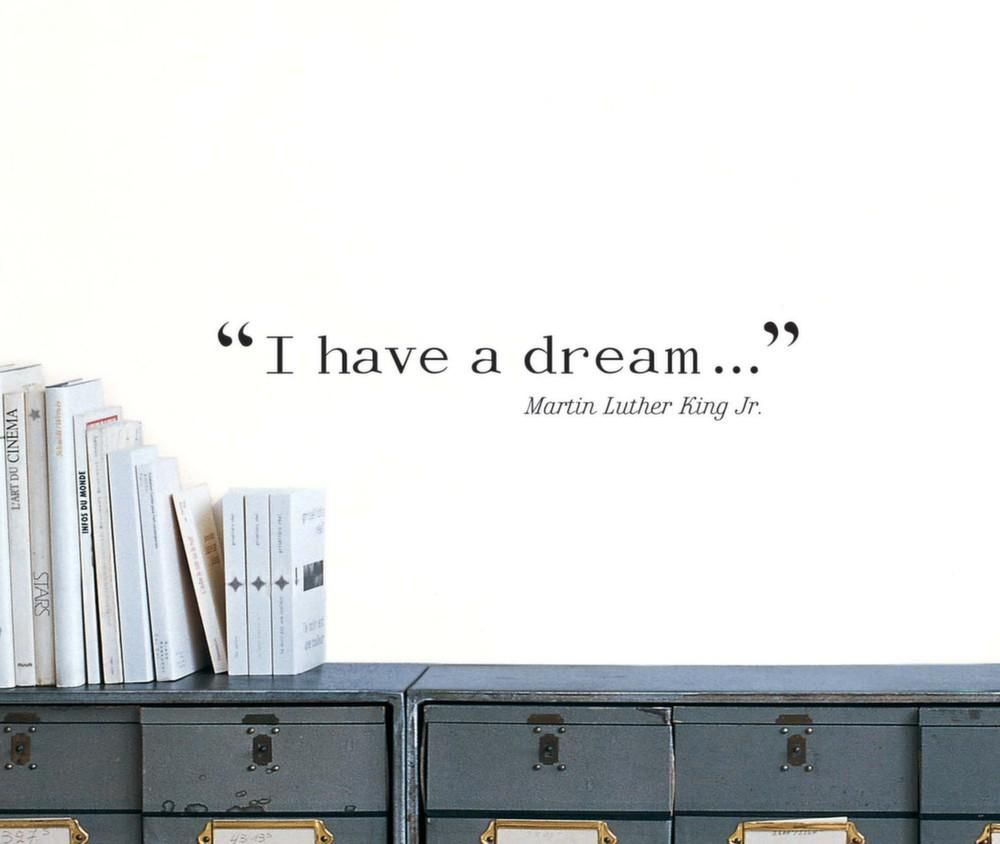 Sticker mural citation I have a dream de Martin Luther King-1