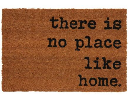 Paillasson en fibres de coco There is no place like home