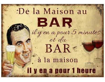 Plaque De la maison au bar…